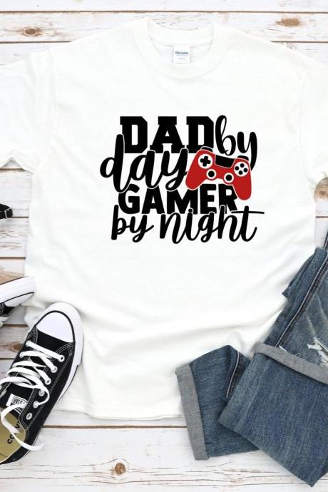Dad By Day Gamer By Night Shirt, Fathers Day Shirt, Gamer Dad, Gift For Dad, Gift For Him, Dad Shirt, Shirt For Dad