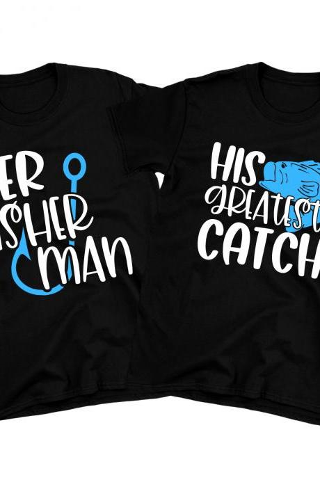 Fisherman Couple Shirts Fisherman Valentines Gift Her His Couple Matching Wedding Gifts Engagement Announcement Tees Honeymoon Shirts