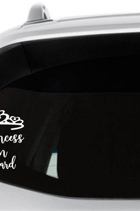 Princess On Board Car Decal, Princess Crown Car Window Sticker, Baby on Board, Funny Girlfriend Wife Decals