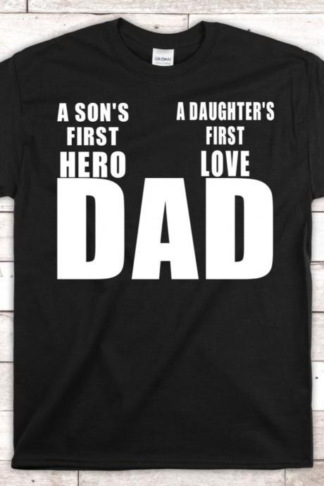 Sons first her Daughters first love T-shirt