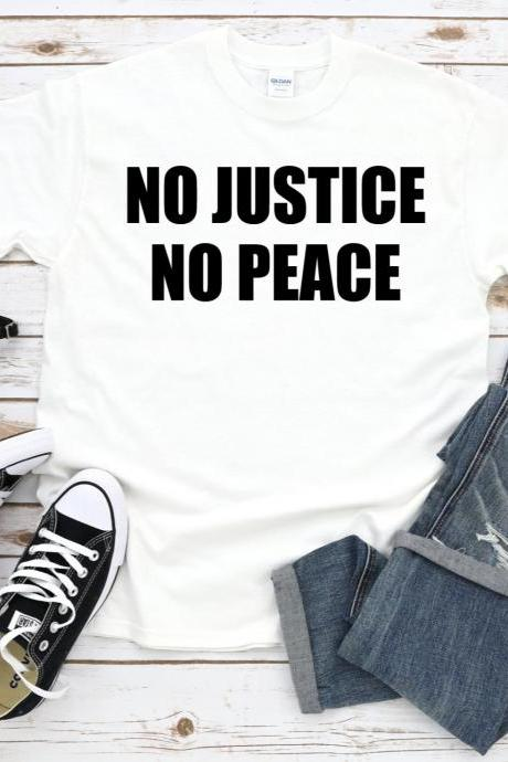 No Justice No Peace Tshirt, George Floyd Shirt, Black Lives Matter, BLM, All Lives Matter